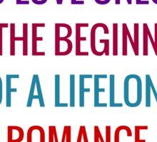 To love oneself is the beginning of a lifelong romance – Oscar Wilde Sticker