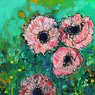 Pink Poppies by Maria Pace-Wynters