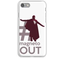 MAGNETO OUT iPhone Case/Skin
