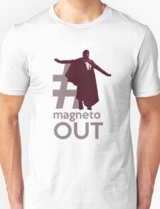 MAGNETO OUT Unisex T-Shirt