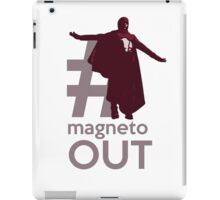 MAGNETO OUT iPad Case/Skin