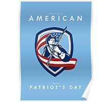 Patriots Day Greeting Card American Patriot Soldier Waving Flag Shield Poster