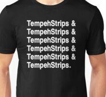 Tempeh Strips Unisex T-Shirt