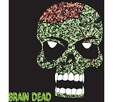 Brain Dead Photographic Print
