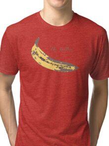 Junkie Banana Tri-blend T-Shirt
