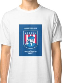 Patriots Day Greeting Card American Patriot Bust Shield Classic T-Shirt