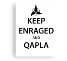 KEEP ENRAGED and QAPLA (black) Canvas Print