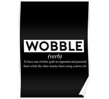 Wobble - The Definition. Poster