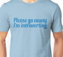 Introverting Unisex T-Shirt