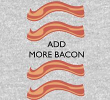 Add more bacon Unisex T-Shirt