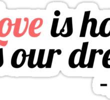 Love is Hope - Belle Sticker