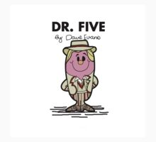 Dr Five by TopNotchy