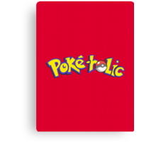 Poke-holic - Pokemon Shirt Canvas Print