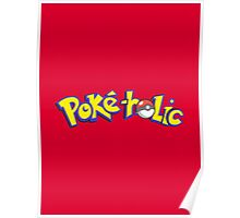 Poke-holic - Pokemon Shirt Poster