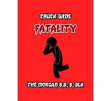 Chuckality! Photographic Print