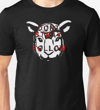 DONT STRAY Unisex T-Shirt