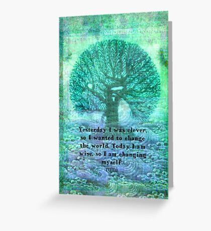 Rumi wisdom change quote  Greeting Card