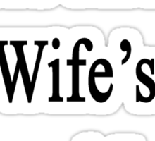Eagles Are My Wife's Second Love  Sticker