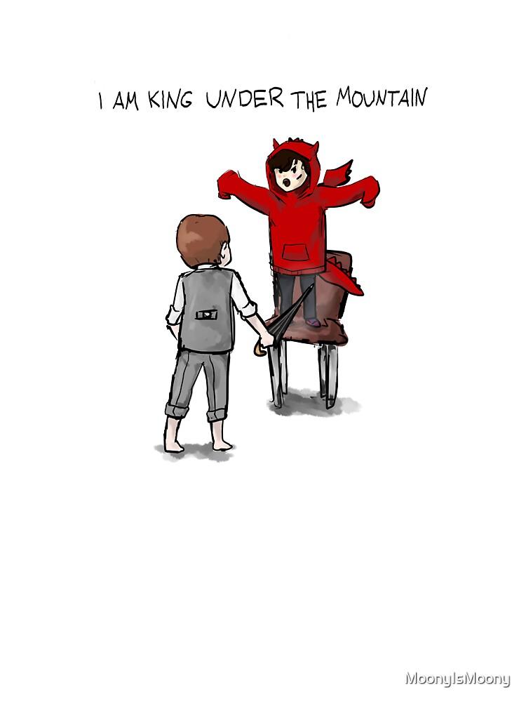 I am King under The Mountain by MoonyIsMoony