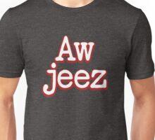 Aw jeez (FARGO) Unisex T-Shirt