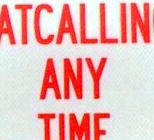 No Catcalling Sticker