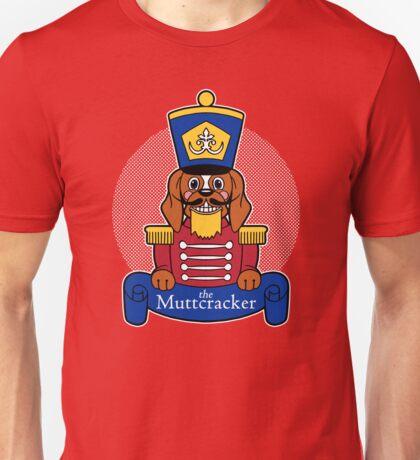 The Muttcracker Unisex T-Shirt