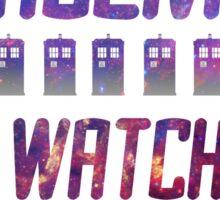 Oi! Watch it, ... Sticker
