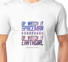 Oi! Watch it, ... Unisex T-Shirt