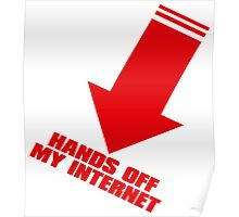 HANDS_OFF_MY_INTERNET Poster