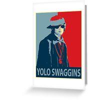 Yolo Swaggins Greeting Card