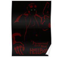 HELLBOY: I'm Fireproof Minimalist Movie Poster Poster