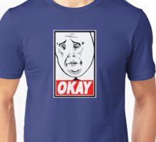 OKAY Unisex T-Shirt