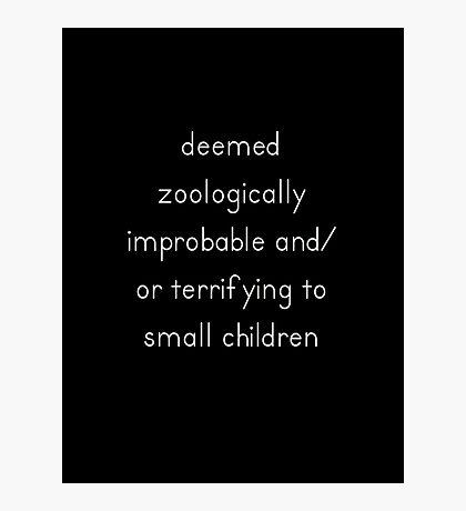 Zoologically Improbable Photographic Print