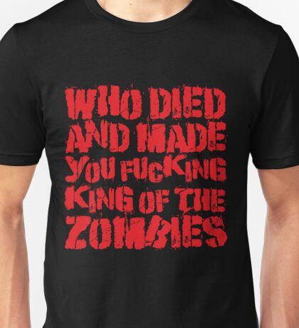King Of The Zombies Unisex T-Shirt