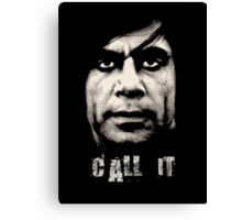 Call It - No Country For Old Men Canvas Print