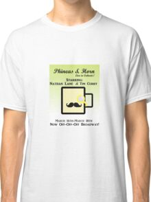 Phineas and Horn Go Off-Off-Off Broadway! Classic T-Shirt