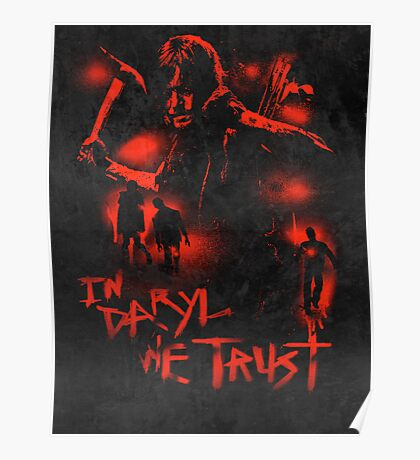 In Daryl We Trust Poster