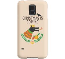 Christmas is coming Samsung Galaxy Case/Skin