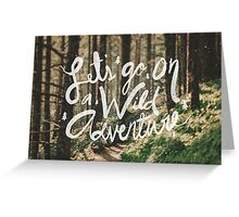 Let's Go on a Wild Adventure Greeting Card