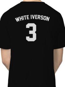 White Iverson - White Classic T-Shirt