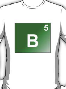 Boron - B5 T-Shirt