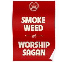 Smoke Weed - Worship Sagan Poster