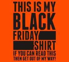 Black Friday Shirt by Six 3