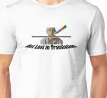 Not Lost in Translation Unisex T-Shirt