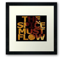 The Spice Must Flow Framed Print