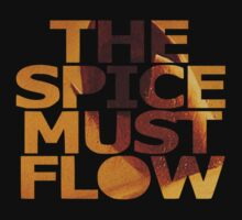 The Spice Must Flow by Marago