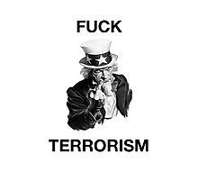 F Terrorism Photographic Print