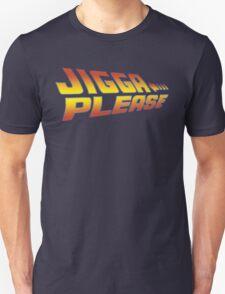 Back to the Future: Jigga Please T-Shirt
