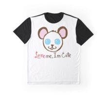 I'm Cute, Love Me Bear Graphic T-Shirt