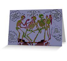 Skeleton Pranks Greeting Card